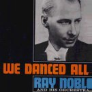 Ray Noble & His Orchestra - We Danced All Night - UK LP - NL98463 ex/ex