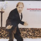 Ochsenknecht - You Should Know By Now - German  CD Single