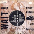 "Robart Howard & Kym Mazelle - Wait! - UK 7"" Single"