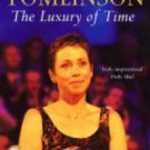 The Luxury of Time by Mike Tomlinson, Jane Tomlinson (Hardbook, 2005)