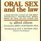 Oral Sex and the Law Volume One by Alfred J. Ellison Academy Press illustrated cunnilingus fellatio