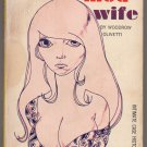 Sex Secrets of the Mod Wife by Woodrow Olivetti Richard Bernstein Ram Classic Books 1968 PBO sleaze
