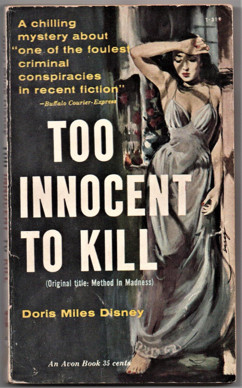 Too Innocent to Kill by Doris Mile Disney Method in Madness AVON T2319 Ernest Chiriacka GGA