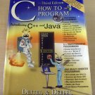 C: How to Program -- Introducing C++ and Java (3rd Edition) by Deitel & Deitel