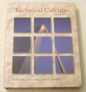 Technical Calculus (4th Edition) by Ewen, Gary, Trefzger