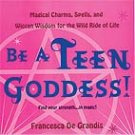 Be a Teen Goddess
