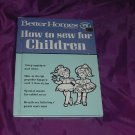 How to Sew for Children Book  Better Homes and Gardens  No. 10