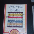 Weaving Primer Reference book loom weaving #90