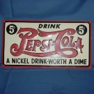 Pepsi Drink Pepsi-Cola Metal Sign Reproduction  No. 91