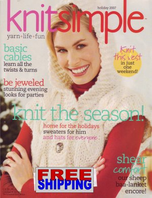 Knit Simple - Holiday 2007 -- HALF OFF COVER + FREE SHIPPING