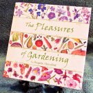 The Pleasures of Gardening by Angela Standford