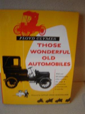 Those Wonderful Old Automobiles vintage 1953 book Floyd Clymer antique car photos ads memories