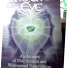 THE EVIL EYE, AN ACCOUNT OF THIS ANCIENT & WIDESPREAD SUPERSTITION