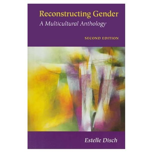 Reconstructing Gender. A Multicultural Anthology