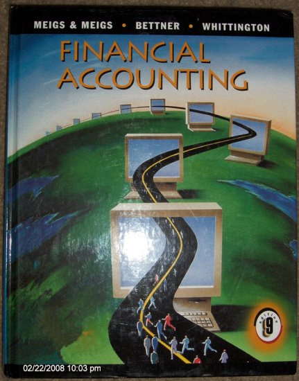 Financial Accounting by Meigs, Meigs, Bettner & Whittington 9th Edition ~ Hardcover Textbook