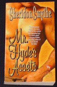 Sheridon Smythe ~ MR. HYDE'S ASSETS ~ 2000 LoveSpell Pb