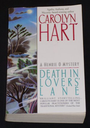 Carolyn Hart ~ DEATH IN LOVERS' LANE ~ Henrie O. Mystery