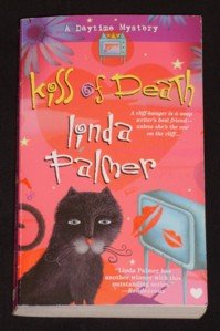 Linda Palmer ~ KISS OF DEATH ~ 2007 Daytime Mystery