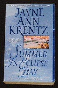 Jayne Ann Krentz ~ SUMMER IN ECLIPSE BAY ~ Book #3