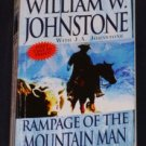 William W. Johnstone ~ RAMPAGE OF THE MOUNTAIN MAN ~ 2007 Pb
