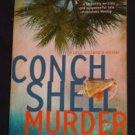 Dorothy Francis ~ CONCH SHELL MURDER ~ Katie Hassworth Mystery