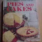 Better Homes and Gardens Pies and Cakes Cook Book