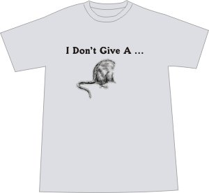 I Don't Give a Rat's Ass T-shirt - Ash LARGE