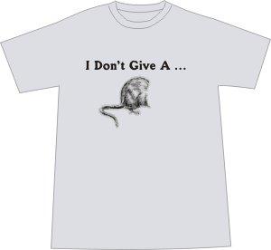 I Don't Give a Rat's Ass T-shirt - Ash MEDIUM