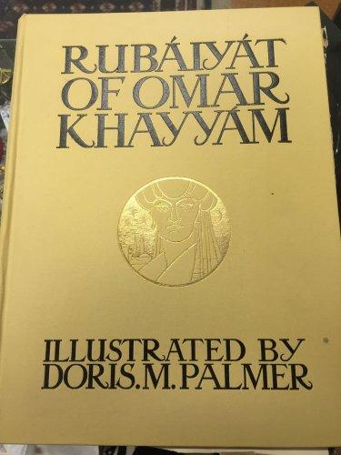 The Rubaiyat of Omar Khayyam Illustrated Doris Palmer Persian Poetry 1st Edition
