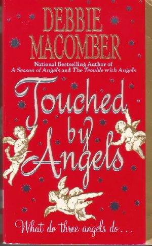 Touched by Angels by Debbie Macomber (1995)