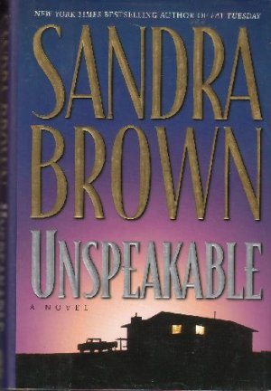 Unspeakable by Sandra Brown (1995)