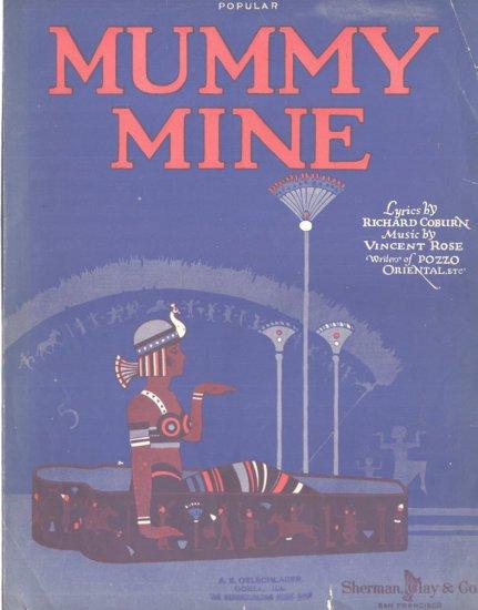 Mummy Mine  1918 Egyptian Sheet Music