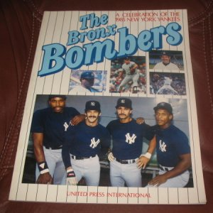 The Bronx Bombers 1985 New York Yankees PB Baseball AL