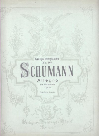 Schumann Allegro for Piano Pianoforte OP 8 Old