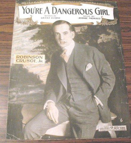 You're A Dangerous Girl Sheet Music Al Jolson Cover 1916
