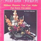 Flair with Flowers Ribbon Flowers Every Occasion 1977 Book