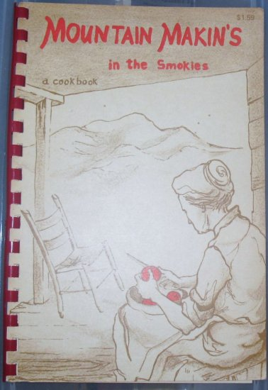 Mountains Makin's in The Smokies Cook Book  1957 Park Service Illustrated