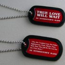 Dog Tags - True Love Will Wait