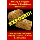 Tiffany & Gaylord Express & Exhibition Belt Plates: Exposed!