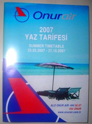 ONUR AIR - TURKISH AIRLINE - 2007 SUMMER TIMETABLE
