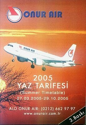 ONUR AIR - TURKEY 2005 SUMMER TIMETABLE