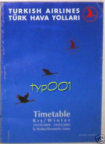 TURKISH AIRLINES - 2000-2001 WINTER DOMESTIC LINES TIMETABLE - 2. EDITION