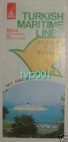 TURKISH MARITIME LINES - 1984 INTERNAL & EXTERNAL LINES SAILING SCHEDULE & TARIFFS