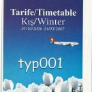 TURKISH AIRLINES - 2006-2007 WINTER SYSTEM TIMETABLE - 2. EDITION