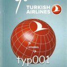 TURKISH AIRLINES - 2012 SUMMER SYSTEM TIMETABLE - 1. EDITION