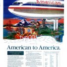 AMERICAN AIRLINES - 1991 - AMERICAN TO AMERICA - PRINT AD