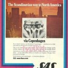 SAS SCANDINAVIAN AIRLINES - 1976 SCANDINAVIAN WAY TO NORTH AMERICA PRINT AD