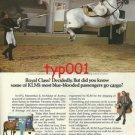 KLM - 1979 - ROYAL CLASS BUT SOME BLUE BLOODED PASSENGERS GO CARGO  PRINT AD