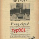 TWA - 1968 - PUISSEGUIN ST-EMILLION ON TWA? PRINT AD - FRENCH