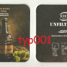 EFES PILSEN - TURKISH BEER COASTER - 05 - UNFILTERED FATHER OF BEERS